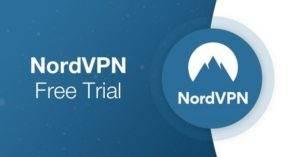 NordVPN Free Trial in 2020